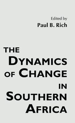 The Dynamics of Change in Southern Africa (Hardback)