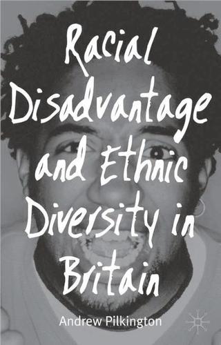 Racial Disadvantage and Ethnic Diversity in Britain (Hardback)