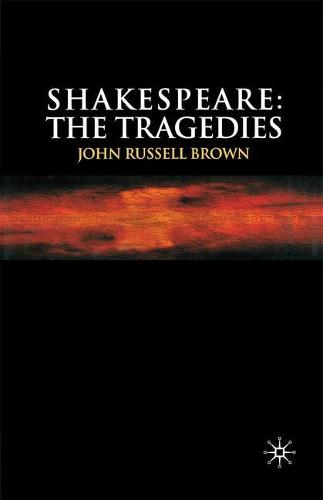 Shakespeare: The Tragedies (Paperback)
