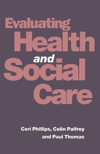 Evaluating Health and Social Care (Paperback)