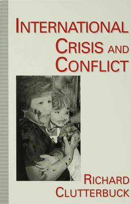 International Crisis and Conflict (Paperback)