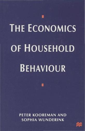 The Economics of Household Behavior (Hardback)