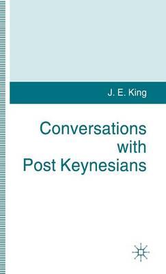Conversations with Post Keynesians (Hardback)