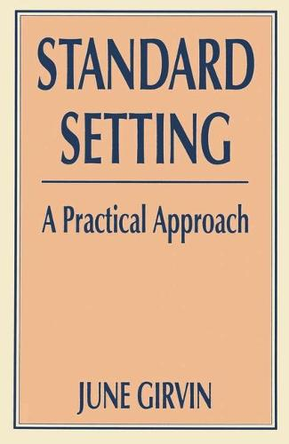 Standard Setting: A Practical Approach (Paperback)