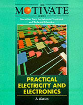 Practical Electricity and Electronics - Motivate S. (Paperback)