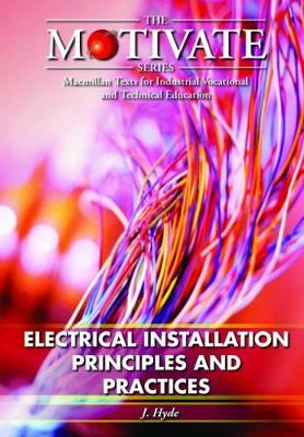 Electrical Installation: Principles and Practices - Motivate S. (Paperback)