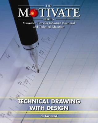 Technical Drawing with Design - Motivate S. (Paperback)