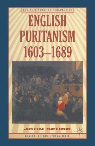 English Puritanism - Social History in Perspective (Paperback)