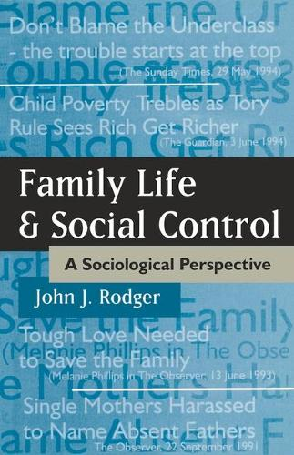 Family Life and Social Control: A Sociological Perspective (Paperback)
