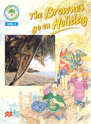 The Brownes Go on Holiday - Living Earth S. (Paperback)