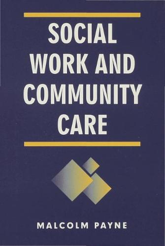 Social Work and Community Care (Hardback)
