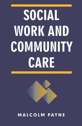 Social Work and Community Care (Paperback)