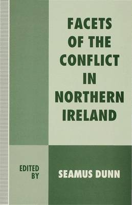 Facets of the Conflict in Northern Ireland (Hardback)