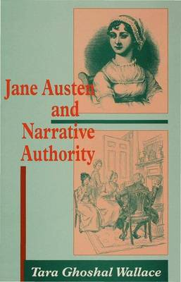 Jane Austen and Narrative Authority (Hardback)