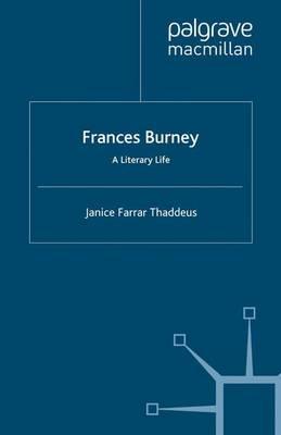 Frances Burney: A Literary Life - Literary Lives (Paperback)