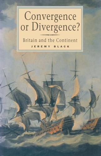 Convergence or Divergence?: Britain and the Continent (Paperback)
