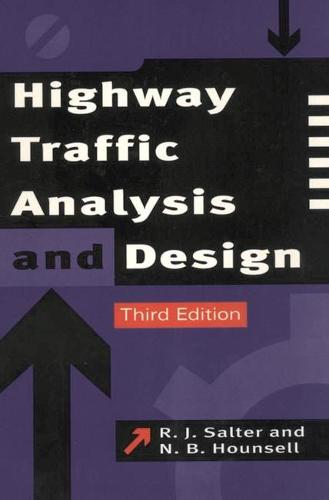 Highway Traffic Analysis and Design (Paperback)