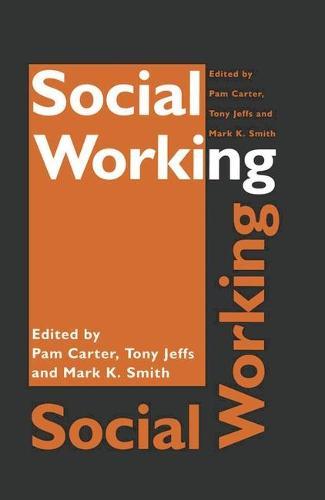 Social Working (Paperback)