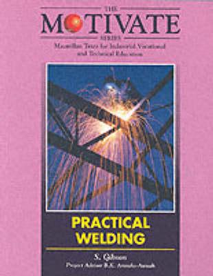 Practical Welding - Motivate Series (Paperback)