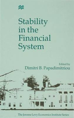 Stability in the Financial System - Jerome Levy Economics Institute (Hardback)