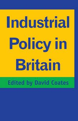 Industrial Policy in Britain (Paperback)