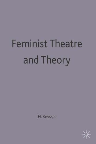 Feminist Theatre and Theory - New Casebooks (Paperback)