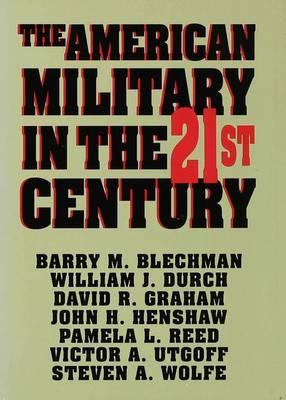 The American Military in the Twenty First Century (Hardback)