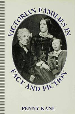 Victorian Families in Fact and Fiction (Hardback)