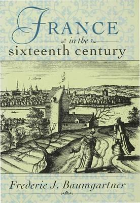 Sixteenth-century France (Hardback)