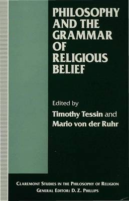 Philosophy and the Grammar of Religious Belief - Claremont Studies in the Philosophy of Religion (Hardback)