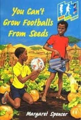 You Can't Grow Footballs from Seeds: Level 3 - Hop, Step, Jump (Paperback)