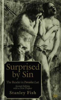 Surprised by Sin: The Reader in Paradise Lost (Paperback)