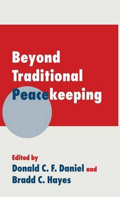Beyond Traditional Peacekeeping (Hardback)