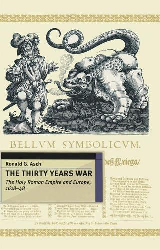 The Thirty Years War: The Holy Roman Empire and Europe 1618-48 - European History in Perspective (Paperback)