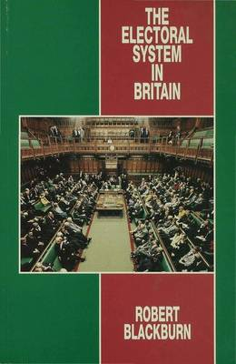 The Electoral System in Britain (Paperback)