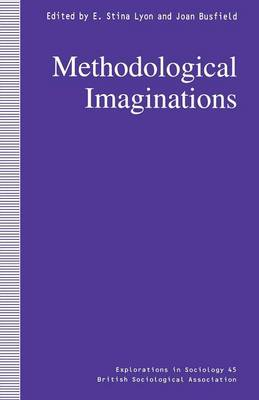 Methodological Imaginations - Explorations in Sociology. (Paperback)