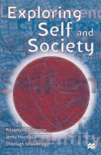 Exploring Self and Society (Hardback)