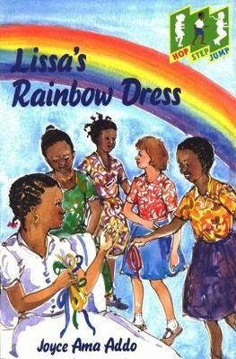 Lissa's Rainbow Dress - Hop Step Jump S. (Paperback)
