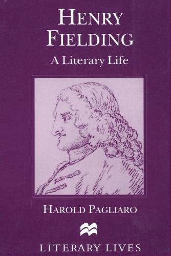 Henry Fielding: A Literary Life - Literary Lives (Paperback)