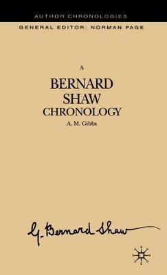 A Bernard Shaw Chronology - Author Chronologies Series (Hardback)