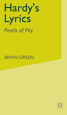 Hardy's Lyrics: Pearls of Pity (Hardback)
