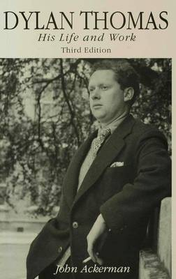 Dylan Thomas: His Life and Work (Paperback)
