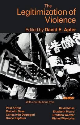 The Legitimization of Violence (Paperback)
