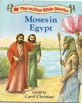 Moses in Egypt - Macmillan Bible stories (level 1) (Paperback)
