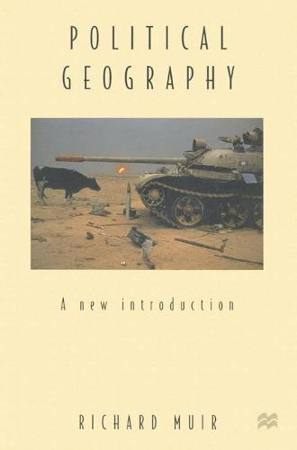 Political Geography: A New Introduction (Paperback)
