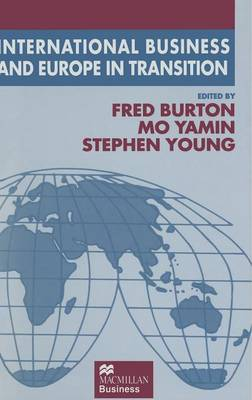 International Business and Europe in Transition - The Academy of International Business (Hardback)