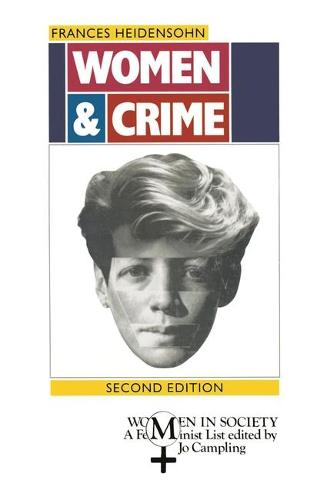 Women and Crime - Women in Society (Hardback)