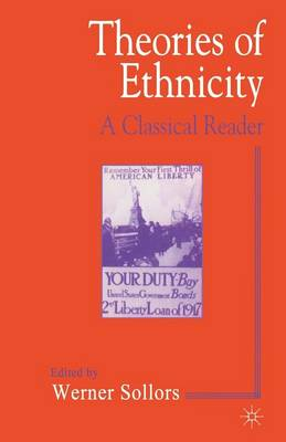 Theories of Ethnicity: A Classical Reader (Paperback)