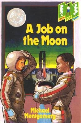 A Job on the Moon: Level 3 (Jump) - Hop, step, jump (Paperback)