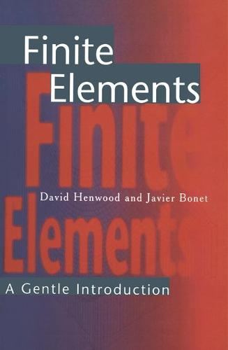 Finite Elements: A Gentle Introduction (Paperback)